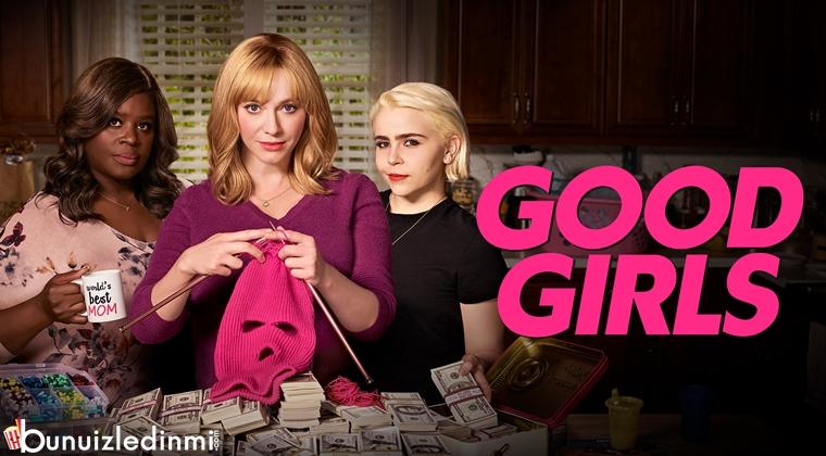 Good Girls Konusu ve İncelemesi