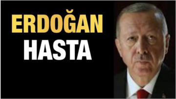 Erdoğan'ın sağlık sorunlarını doğruladı
